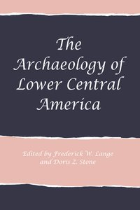 The Archaeology of Lower Central America