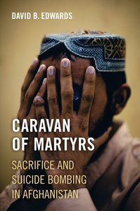 Caravan of Martyrs, by David B. Edwards
