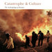 Catastrophe & Culture: The Anthropology of Disaster