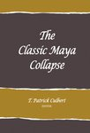 The Classic Maya Collapse