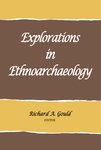 Explorations in Ethnoarchaeology