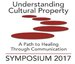 Understanding Cultural Property: A Path to Healing Through Communication