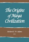 The Origins of Maya Civilization