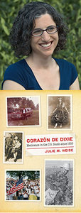 Julie M. Weise and her book, Corazón de Dixie