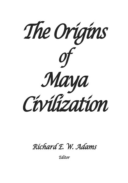SARSAR PressThe Origins of Maya Civilization