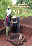 Postcolonial Archaeologies in Africa
