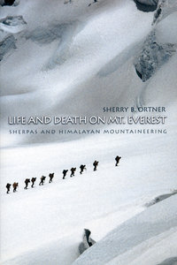 Life and Death on Mount Everest by Sherry B. Ortner