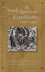 The South American Expeditions, 1540–1545