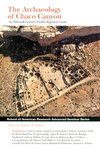The Archaeology of Chaco Canyon