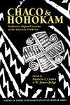 Chaco and Hohokam