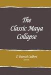 The Classic Maya Collapse