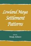 Lowland Maya Settlement Patterns