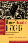Making Alternative Histories