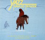 Yazz, Navajo Painter