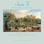 Santa Fe, History of an Ancient City