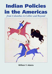 Indian Policies in the Americas