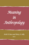 Meaning in Anthropology