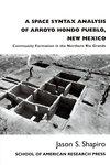 A Space Syntax Analysis of Arroyo Hondo Pueblo, New Mexico