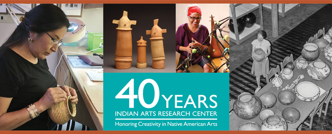 The School for Advanced Research celebrates the 40th anniversary of the Indian Arts Research Center @ Poeh Cultural Center