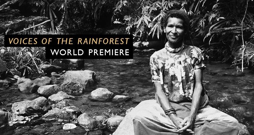 Voices of the Rainforest World Premiere