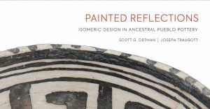 President's Circle Virtual Happy Hour with Scott Ortman: Painted Reflections: Isomeric Design in Ancestral Pueblo Pottery @ Hosted online | Santa Fe | New Mexico | United States