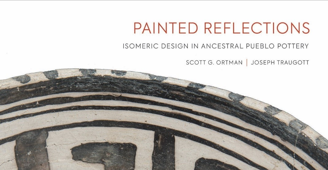 President's Circle Virtual Happy Hour with Scott Ortman: Painted Reflections: Isomeric Design in Ancestral Pueblo Pottery