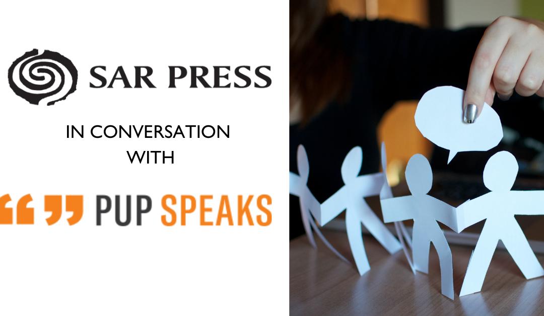 SAR Press Editors' Conversations: Katie Stileman of PUP Speaks