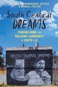 Book Talk: South Central Dreams Finding Home and Building Community in South L.A. @ Hosted Online. Register Below.