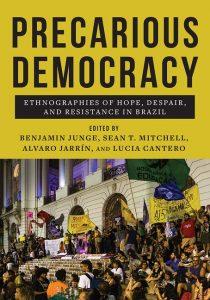 Precarious Democracy, edited by Benjamin Junge, et al.